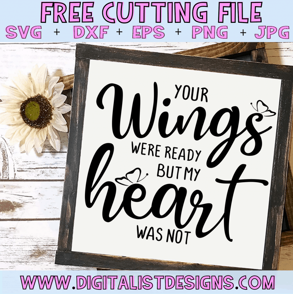Free Your Wings Were Ready but my Heart Was Not SVG cut file! This would be amazing for a variety of DIY craft projects such as: HTV T-shirts, mugs, home decor, scrapbooking, stickers, planners, and more! Cricut Design Space and Silhouette Studio compatible. Free vector clip art printable.