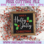 Free Have A Holly Jolly Christmas SVG file! This would be amazing for a variety of DIY Christmas craft projects such as: HTV T-shirts, mugs, home decor, scrapbooking, stickers, planners, and more! Cricut Design Space and Silhouette Studio compatible. Free vector clip art printable.
