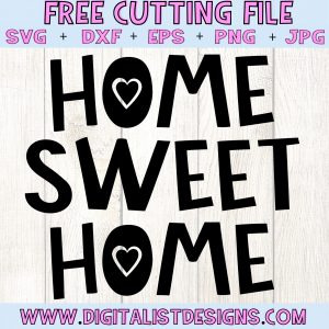 Free Home Sweet Home SVG file! This would be amazing for a variety of DIY Farmhouse craft projects such as: HTV T-shirts, mugs, home decor, scrapbooking, stickers, planners, and more! Cricut Design Space and Silhouette Studio compatible. Free vector clip art printable.