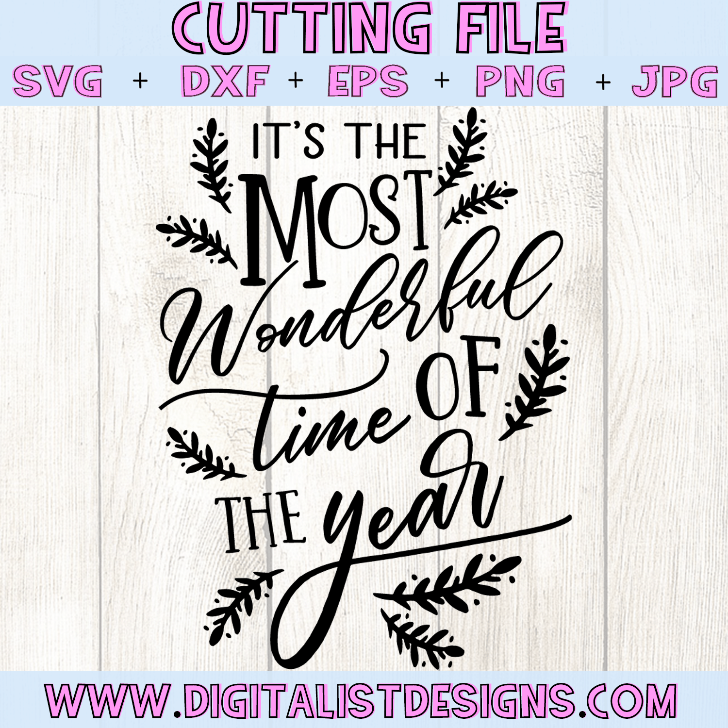It S The Most Wonderful Time Of The Year Svg Digitalistdesigns