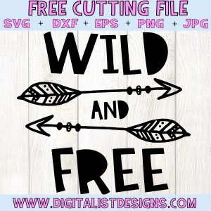 Free SVG file - Wild and Free SVG