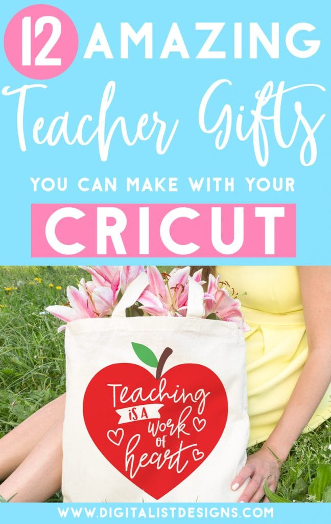 12 Amazing Teacher Gifts You Can Make With Your Cricut