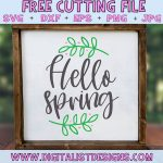 Free Hello Spring SVG file! This would be amazing for a variety of DIY Spring craft projects such as: HTV T-shirts, mugs, home decor, scrapbooking, stickers, planners, and more! Cricut Design Space and Silhouette Studio compatible. Free vector clip art printable.