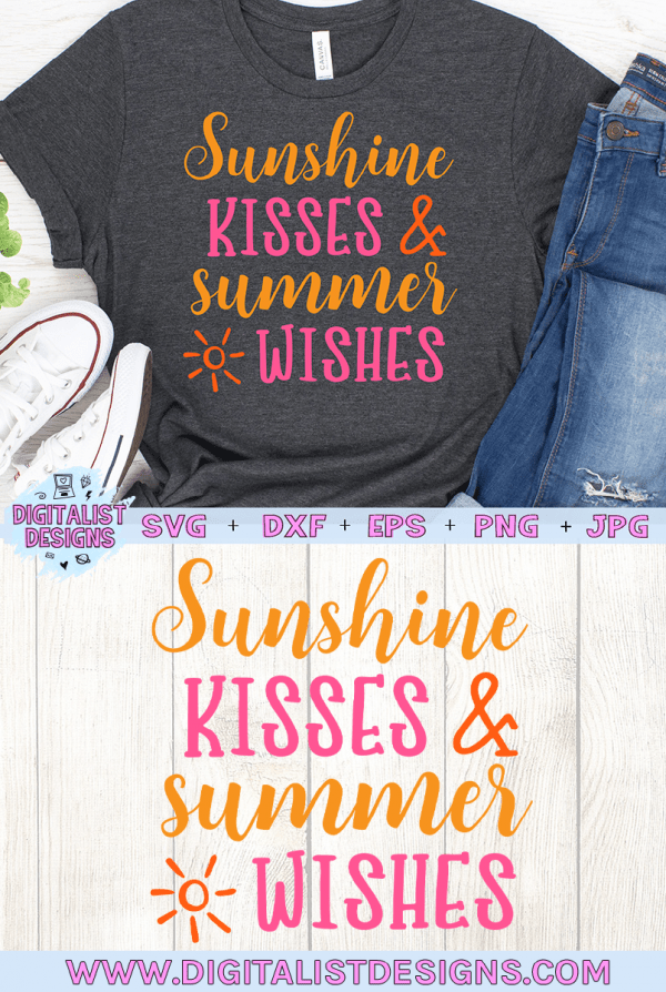 Sunshine Kisses & Summer Wishes SVG
