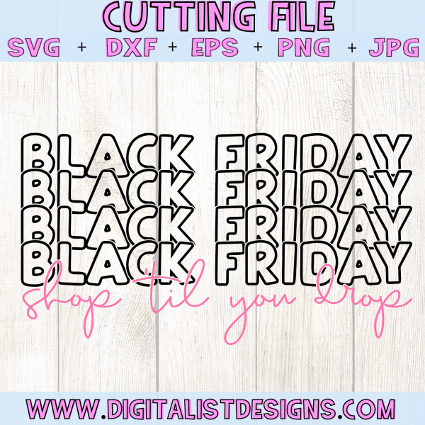 Black Friday Shop 'til you drop SVG cut file! This would be amazing for a variety of DIY Black Friday craft projects such as: HTV T-shirts, mugs, home decor, scrapbooking, stickers, planners, and more! Cricut Design Space and Silhouette Studio compatible. Vector clip art printable.