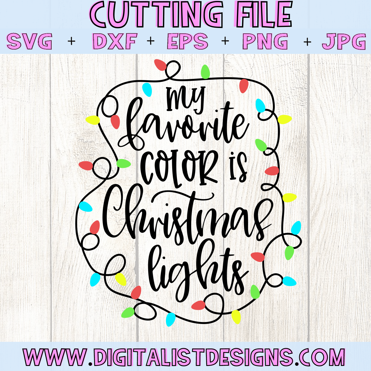 My Favorite Color Is Christmas Lights Svg Digitalistdesigns