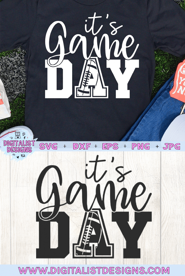 It's Game Day - Football SVG