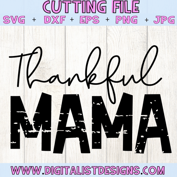 Thankful Mama SVG cut file! This would be amazing for a variety of DIY Thanksgiving craft projects such as: HTV T-shirts, mugs, home decor, scrapbooking, stickers, planners, and more! Cricut Design Space and Silhouette Studio compatible. Vector clip art printable.