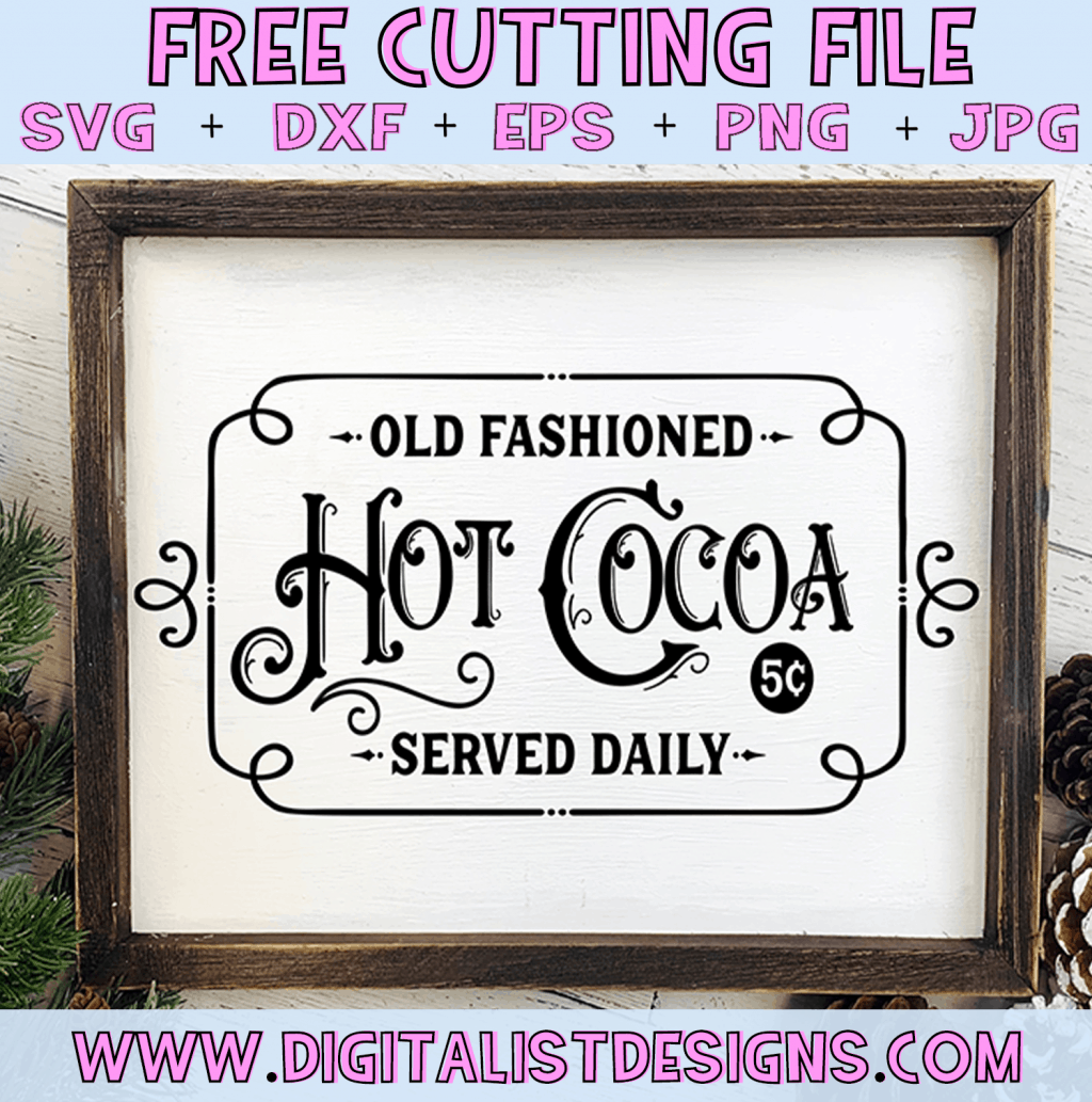 Free Old Fashioned Hot Cocoa SVG cut File | Christmas Free SVG files for Cricut & Silhouette