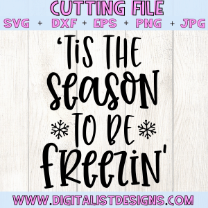 'Tis the Season to be Freezin' SVG