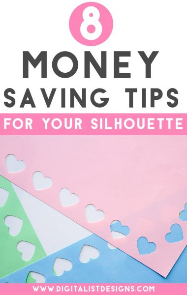 8 Money Saving Tips for Your Silhouette